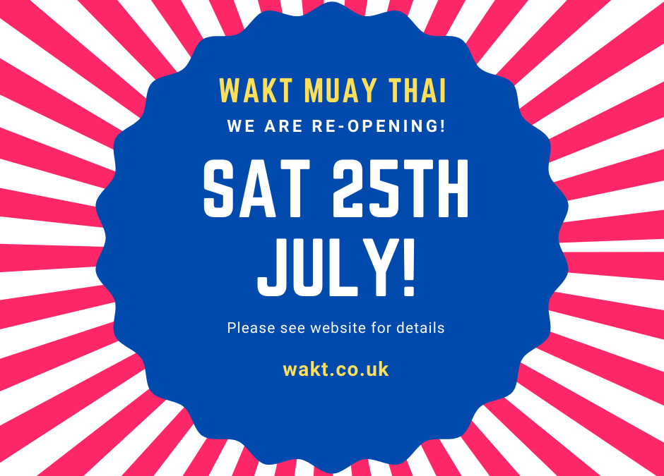WAKT Gym Re-opening 25th July!